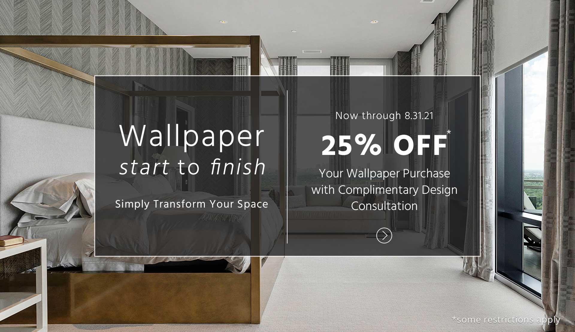 25 percent off of wallpaper from Creative Blinds