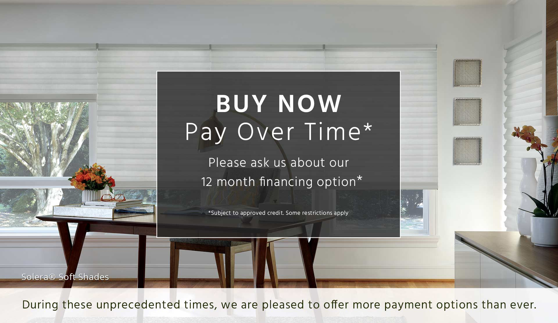 12 month financing for window treatments in Houston TX